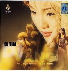Đi Tìm Dĩ Vãng - Nguyễn Hưng,Yến Khoa