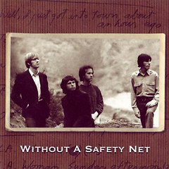 Without A Safety Net