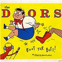 Boot Yer Butt (The Doors Bootlegs) (CD1)