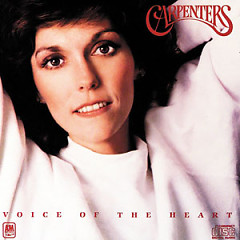 Voice Of The Heart - The Carpenters