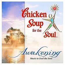 Chicken Soup For The Soul - Awakening