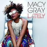 Lately (Remixes) - Macy Gray