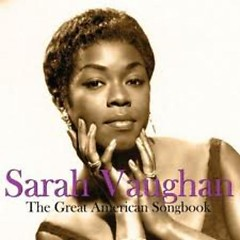 The Great American Songbook (CD3) - Sarah Vaughan