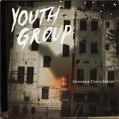 Someone Else's Dream  - Youth Group