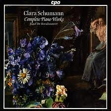 Clara Schumann: Complete Piano Works CD1  - Jozef De Beenhouwer