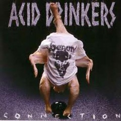 Infernal Connection (CD2) - Acid Drinkers