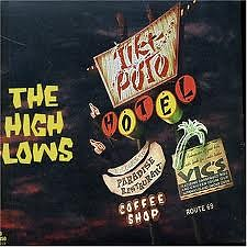 Hotel Tiki-Poto - The High-Lows