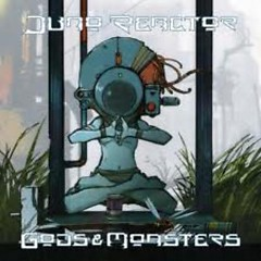 Gods & Monsters - Juno Reactor