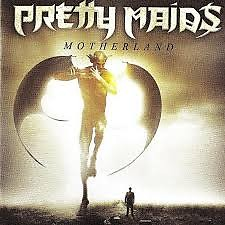Motherland - Pretty Maids