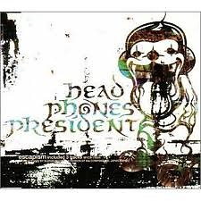 Escapism - HEAD PHONES PRESIDENT