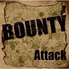 Attack - Bounty