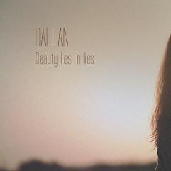 Beauty Lies in Lies (Single)
