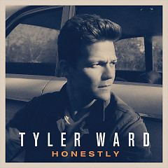 Honestly (Deluxe Version) - Tyler Ward