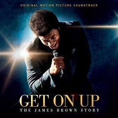 Get On Up: The James Brown Story OST - James Brown