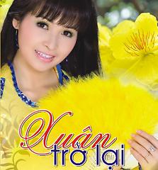 Xuân Trở Lại - Trang Nhung