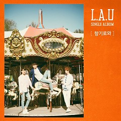 So Sweet (Single) - L.A.U