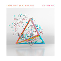 No Promises (Single) - Cheat Codes, Demi Lovato