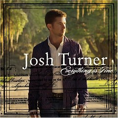 Everything Is Fine - Josh Turner
