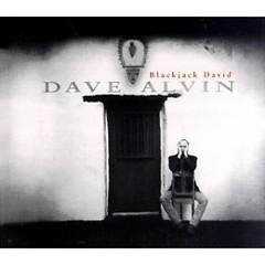 Blackjack David (MFSL) - Dave Alvin
