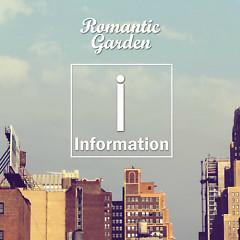 Information - Romantic Garden