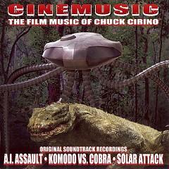 Cinemusic - The Film Music Of Chuck Cirino (P.1) - Chuck Cirino