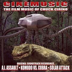 Cinemusic - The Film Music Of Chuck Cirino (P.2) - Chuck Cirino