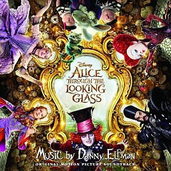 Alice Through The Looking Glass OST - Danny Elfman