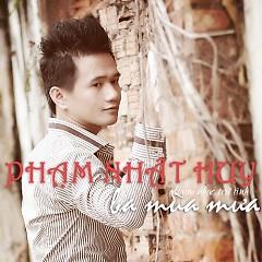 Album Ba Mùa Mưa - Phạm Nhật Huy