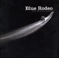 The Days In Between  - Blue Rodeo