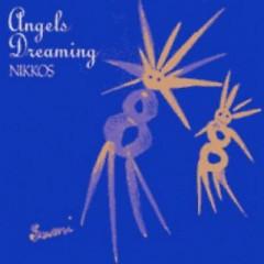Angels Dreaming - Nikkos
