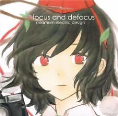focus and defocus