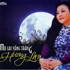 Album Mơ Lại Vầng Trăng - Hương Lan