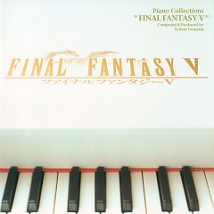 Final Fantasy V  Piano Collections