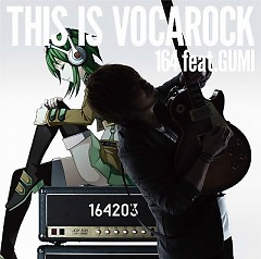 THIS IS VOCAROCK  - 164 from 203soundworks,GUMI