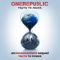 Truth To Power (Single) - OneRepublic