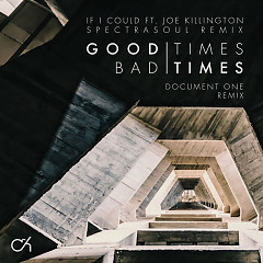 Good Times Bad Times If I Could (Remixes)