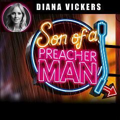 Son Of A Preacher Man (Single) - Diana Vickers