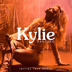 Dancing (Initial Talk Remix) - Kylie Minogue
