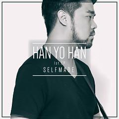 SelfMade - Han Yo Han