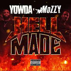 Hell Made - Yowda, Mozzy
