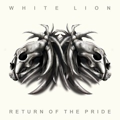Return Of The Pride - White Lion