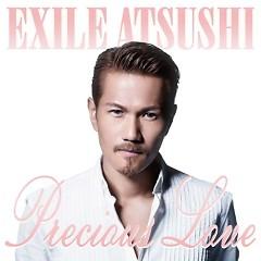 Precious Love - Exile Atsushi