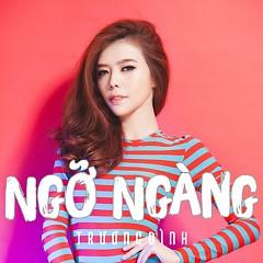 Ngỡ Ngàng - Trương Đình ((Việt Nam))