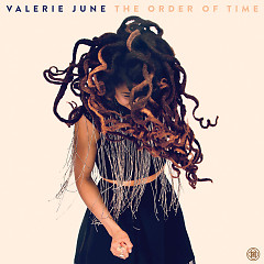 The Order Of Time - Valerie June