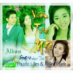 Album Album Vườn Tao Ngộ - song ca Phước Lâm Ft Xuân Thanh  -