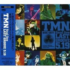 Final Live Last Groove 5.19 - TMN
