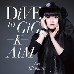 DiVE to GiG – K – AiM - Eri Kitamura