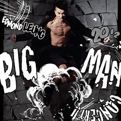 Big Man - Lương Hán Văn