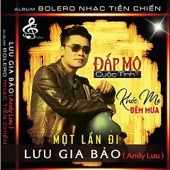 Đắp Mộ Cuộc Tình (Single) - Lưu Gia Bảo