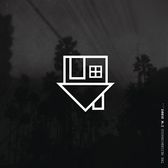I'm Sorry… (EP) - The Neighbourhood